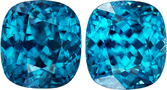 Fiery Teal Blue Zircon Gems in Well Matched Pair in Cushion Cut, 10.6 x 9.7 mm, 15.69 Carats