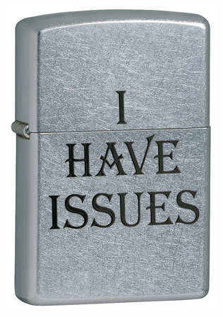 I Have Issues Street Chrome Zippo Lighter - ID# Z273