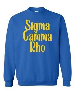 Sigma Gamma Rho Comfort Colors Rosie Crew
