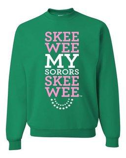 Skee Wee My Sororis Skee Wee Crewneck Sweatshirt