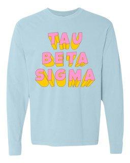 Tau Beta Sigma 3Delightful Long Sleeve T-Shirt - Comfort Colors