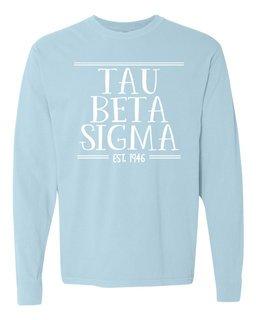 Tau Beta Sigma Comfort Colors Custom Long Sleeve T-Shirt