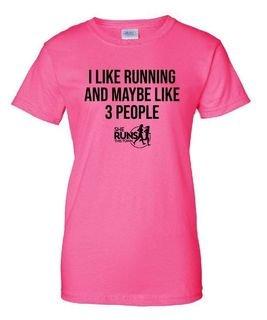 I Like Running & Maybe 3 People T-Shirt - SHE RUNS
