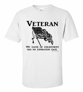 My Oath Of Enlistment Has No Expiration Date T-Shirt