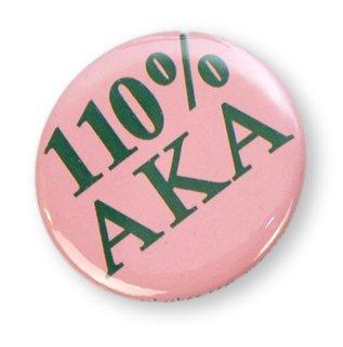 110% AKA Sorority Button