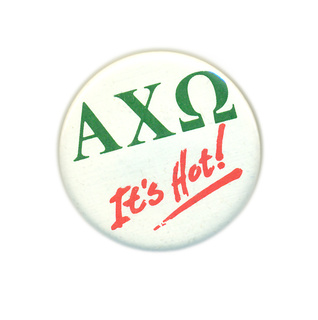 Alpha Chi Omega It's Hot Button