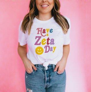 Have A Zeta Tau Alpha Day Tee