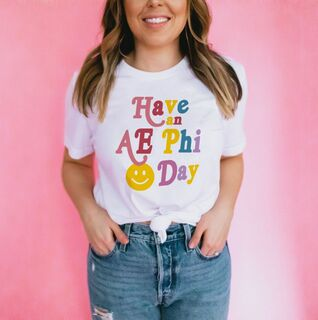 Have An Alpha Epsilon Phi Day Comfort Colors Tee