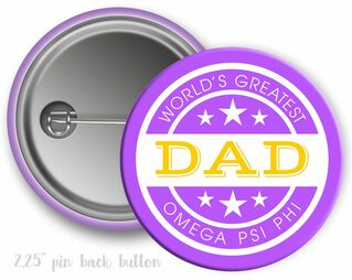 Omega Psi Phi World's Greatest Dad Button