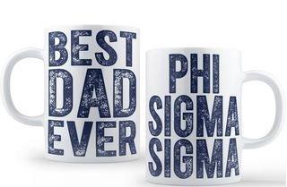 Phi Sigma Sigma Best Dad Ever Coffee Mug
