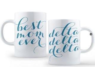 Delta Delta Delta Best Mom Ever Coffee Mug