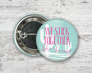 Alpha Chi Omega We Stick Together Button