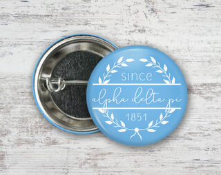 Alpha Delta Pi Since Founded Button