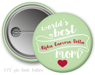 Alpha Gamma Delta World's Best Mom Button