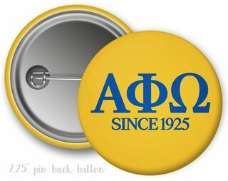Alpha Phi Omega Since Founded Button