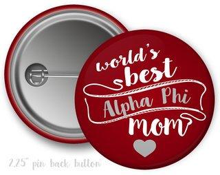 Alpha Phi World's Best Mom Button