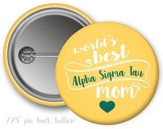 Alpha Sigma Tau World's Best Mom Button