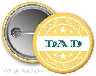 Alpha Sigma Tau World's Greatest Dad Button