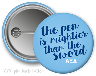 Alpha Xi Delta Pen Is mightier Than The Sword Button