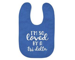 Delta Delta Delta I'm So Loved Baby Bib