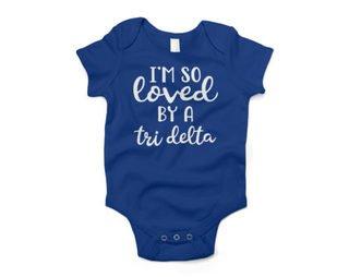 Delta Delta Delta I'm So Loved Baby Outfit Onesie
