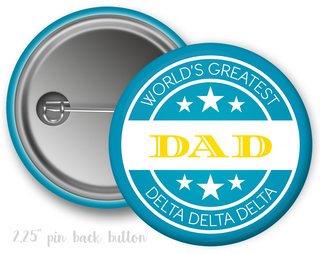 Delta Delta Delta World's Greatest Dad Button