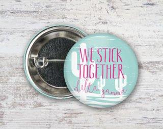 Delta Gamma We Stick Together Button