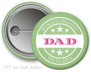 Delta Zeta World's Greatest Dad Button