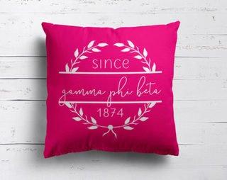 Gamma Phi Beta Since Established Pillow