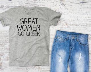 Great Women Go Greek Campus Tee