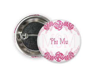 Phi Mu Mom Floral Button