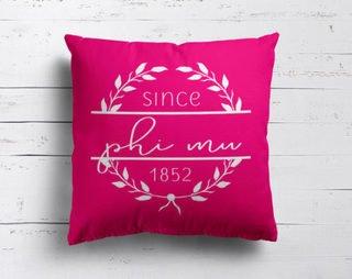 Phi Mu Since Established Pillow