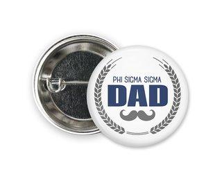 Phi Sigma Sigma Dadstache Button