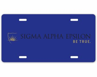 Sigma Alpha Epsilon Be True License Plate