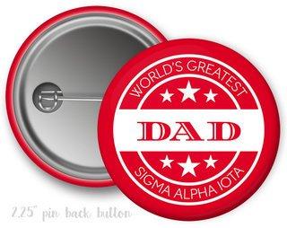 Sigma Alpha Iota World's Greatest Dad Button