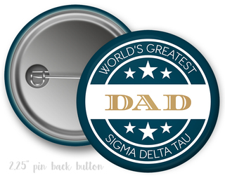 Sigma Delta Tau World's Greatest Dad Button