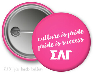 Sigma Lambda Gamma Motto Button