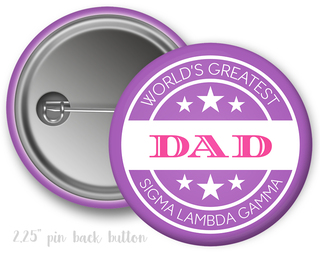 Sigma Lambda Gamma World's Greatest Dad Button