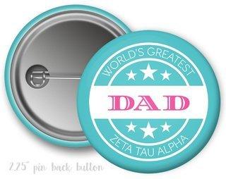 Zeta Tau Alpha World's Greatest Dad Button