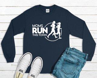 Moms Runs This Town Long Sleeve T-Shirt