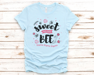 Sigma Sigma Sigma Sweet As Can Bee Tee