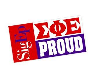 Sigma Phi Epsilon Proud Bumper Sticker - CLOSEOUT