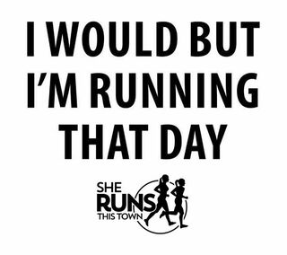 I Would But I'm Running That Day Sticker - SHE RUNS