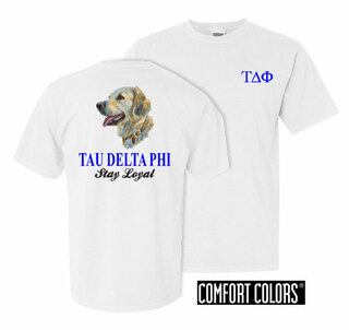 Tau Delta Phi Stay Loyal Comfort Colors T-Shirt