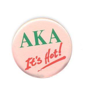 Alpha Kappa Alpha It's Hot Button