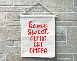 Alpha Chi Omega Home Sweet Home Banner
