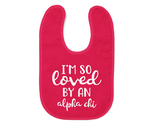Alpha Chi Omega I'm So Loved Baby Bib