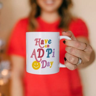 Alpha Delta Pi Have A Day Coffee Mug