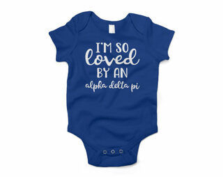 Alpha Delta Pi I'm So Loved Baby Outfit Onesie