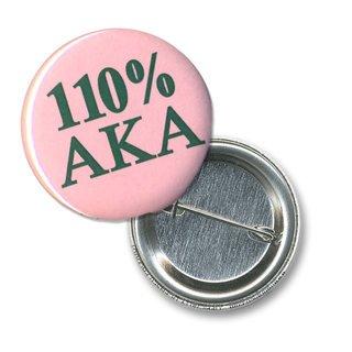 Alpha Kappa Alpha 110% Sorority Buttons